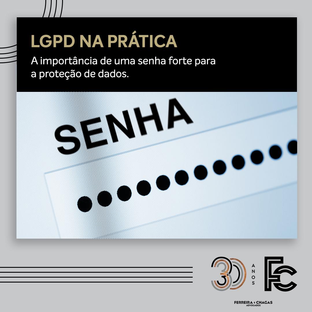 LGPD: a importância de uma senha forte